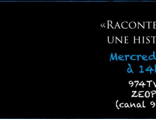 «Raconte-Moi Une Histoire» sur 974TV mercredi 29